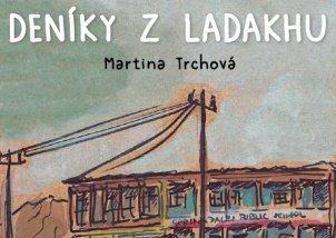Kniha a CD - Deníky z Ladakhu - Martina Trchová